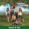 Send It On (feat. Demi Lovato, Jonas Brothers, Miley Cyrus & Selena Gomez) - Single