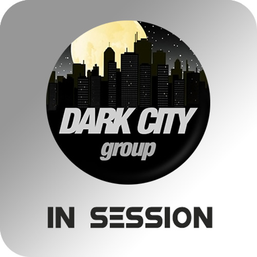 DARK CITY GROUP in Session
