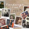 Fandango Live - Teen Compilation