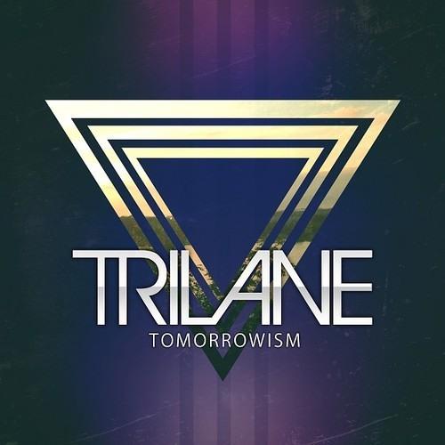 Trilane - Tomorrowism [FREE DOWNLOAD]