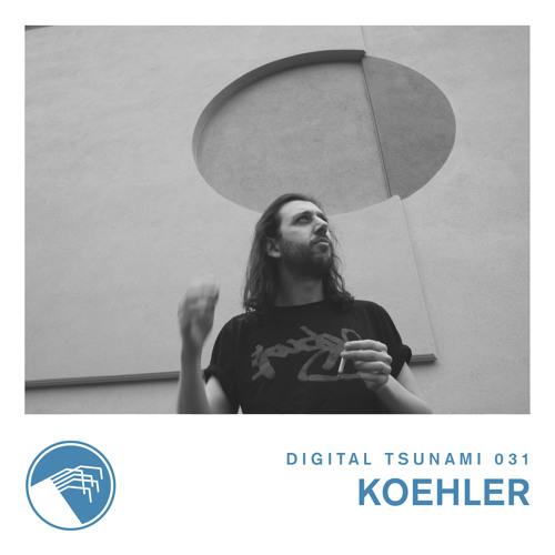 Digital Tsunami 031 - Koehler