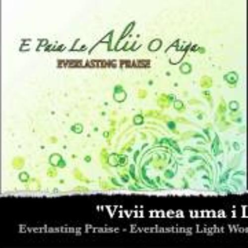 E paia - Everlasting Praise