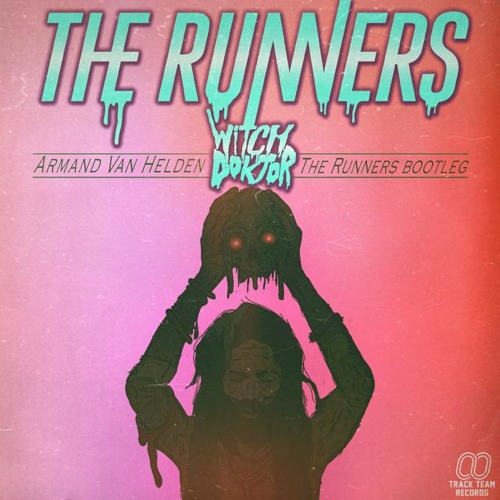 Armand van Helden - Witch Doktor (The Runners Bootleg) [Thissongissick.com Exclusive Download]