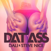 Dali & Steve Nice - Dat Ass * FREE DOWNLOAD