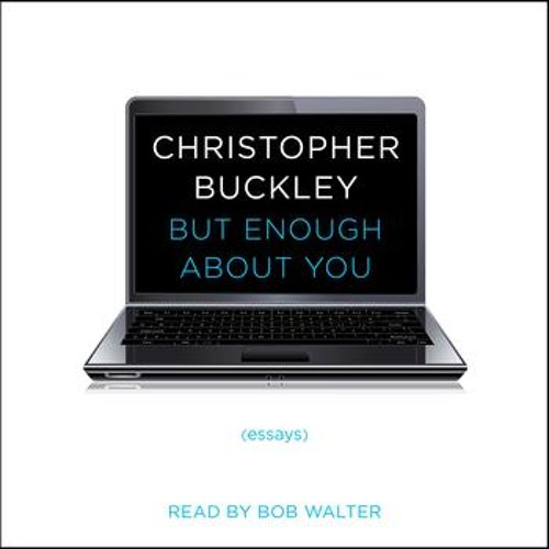 BUT ENOUGH ABOUT YOU Audiobook Excerpt