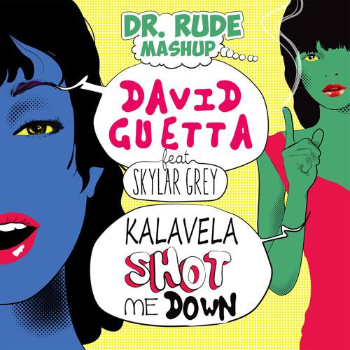 Dr. Rude - Kalavela Shot Me Down Mash-up (Preview)