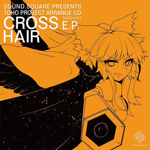 [Touhou/EDM] Cross Hair E.P. (CD Demo)