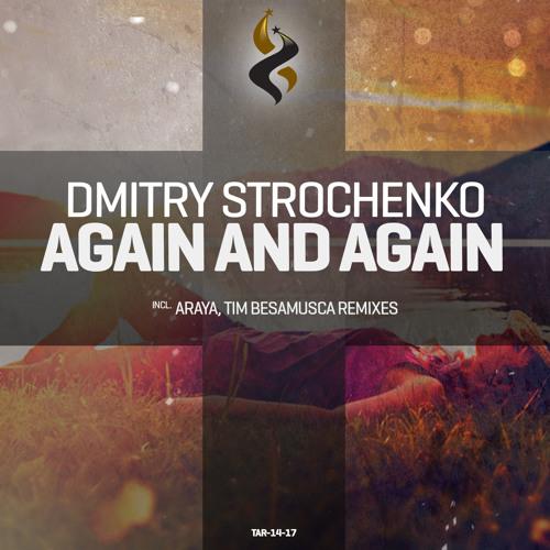 FSOE #337 by Aly & Fila: Dmitry Strochenko - Again and Again (Araya Remix)