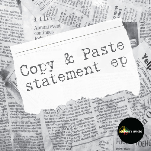 Copy & Paste - Feeling Sleepy - Statement EP - (COL020) Out Now