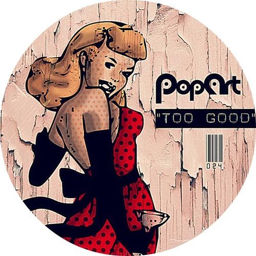 Funky Fat _ To Good (Dashdot Remix) (PopArt)