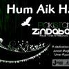 Hum Aik Hain - Dedicated to Pakistan (Unplugged)