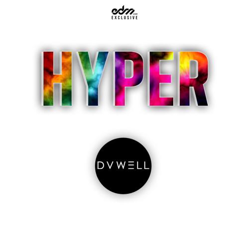 Duwell - Hyper [EDM.com Exclusive]