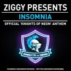 Insomnia (official knights of neon anthem)