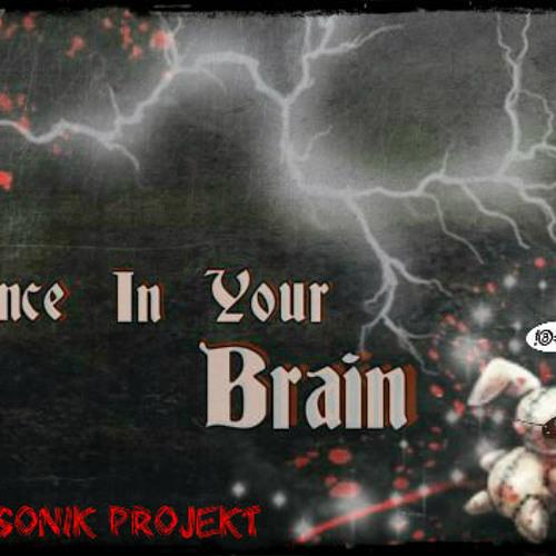 Bastard X6tem - Dance In Your Brain