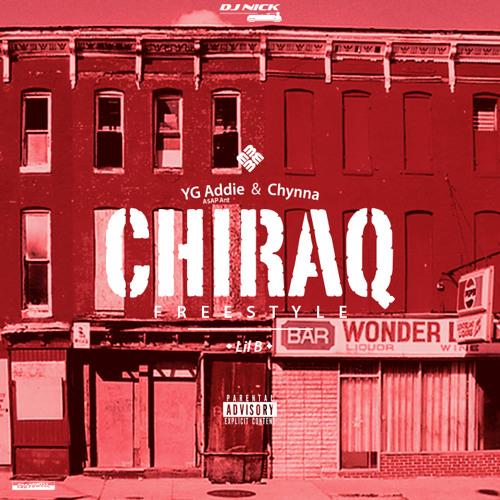 YG ADDIE (A$AP ANT) & CHYNNA (Feat. Lil B) - CHIRAQ FREESTYLE - DJ NICK XCLUSIVE