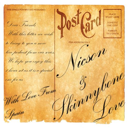 With Love From - Spain - Nicson & Skinnybone Love Live #04