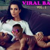 LOLXDMAFIA - Viral Baby Vol.1 (Hosted By Lory Money)