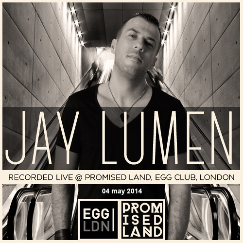 Jay Lumen live at Egg London UK (Promised Land) 04 may 2014