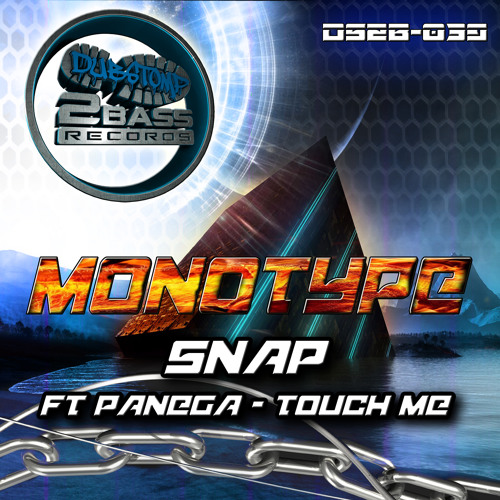 DS2B039 - MONOTYPE - SNAP - OUT THIS FRI 9TH MAY
