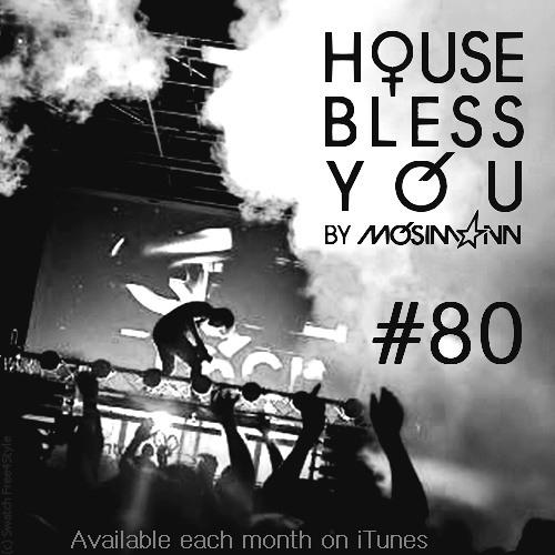 House Bless You by MOSIMANN #81 (APRIL 2014)