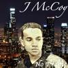 J McCoy - Whatchu Gone Do(Explicit Version)
