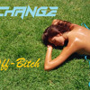 Change - Off-Bitch (Original Mix) FREE DOWNLOAD IN WAVE!!!
