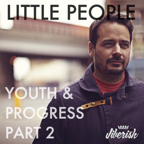 Youth & Progress Pt. 2 - Presented By Jiberish