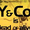 Y&Co. - Y&Co. is dead or alive(Ras Reboot)