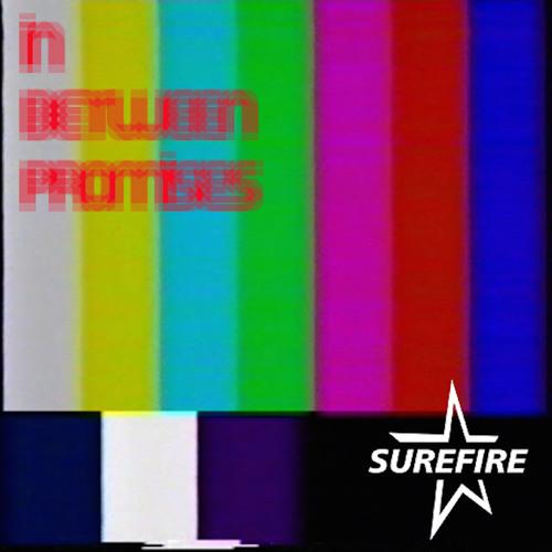 Surefire - In Between Promises (Feat. Gabbi Coenen of Ruby My Dear)