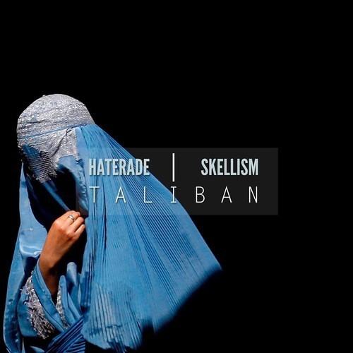 Taliban by Haterade ✖ Skellism