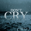 Don't Cry - Crizz Productions Instrumentals