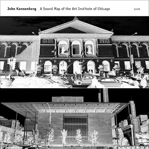 John Kannenberg - A Sound Map of the Art Institute of Chicago