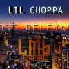 Lil Choppa (Believe Me Lil Wayne Remix)