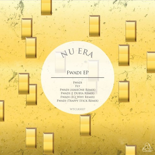 Nu Era - Fwadi (Trappy Stick Remix)