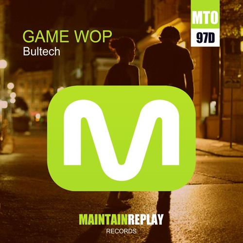 Bultech - Game Wop EP @ Maintain Replay Records 12/07/2014