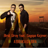 Birol Giray Feat. Sagopa Kajmer Abrakadabra