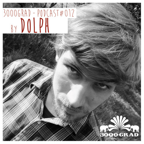 3000Grad-Podcast#12 by DOLPH