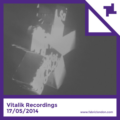 Vitalik Recordings - fabric Exclusives Minimix