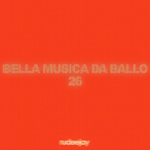 "Rudeejay presents ""BELLA MUSICA DA BALLO 26"""