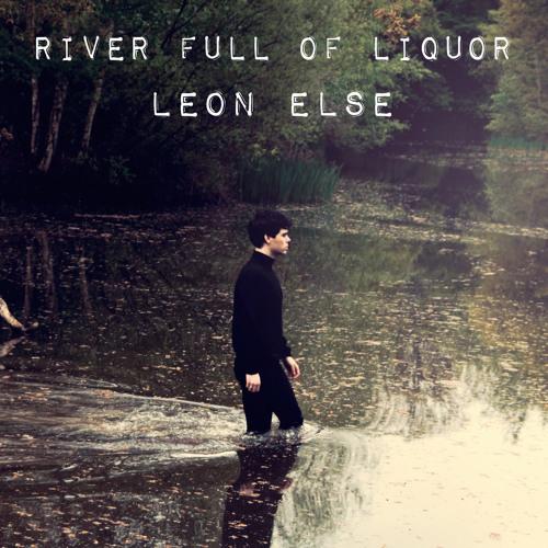 River Full of Liquor