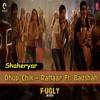 Dhup Chik - Raftaar Feat. Badshah - Fugly 2014 - Shaheryar Bhatti