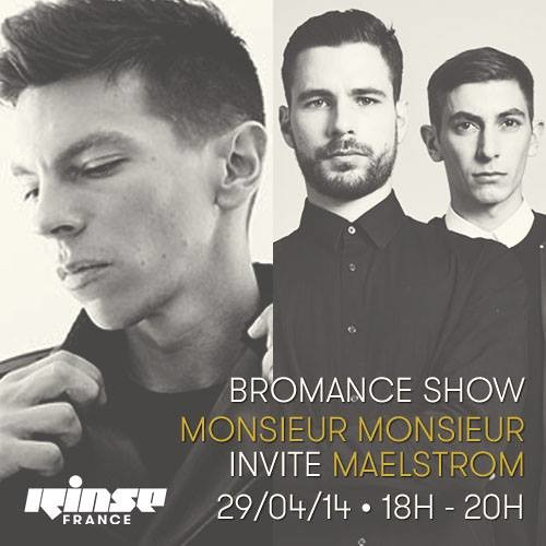 Bromance & Friends Show on Rinse France [APR 19TH 2014]