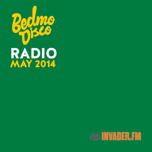 BEDMO DISCO RADIO - MAY 2014 (INC. MIKE SHAWE GUEST MIX)