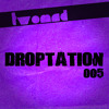 Droptation 005