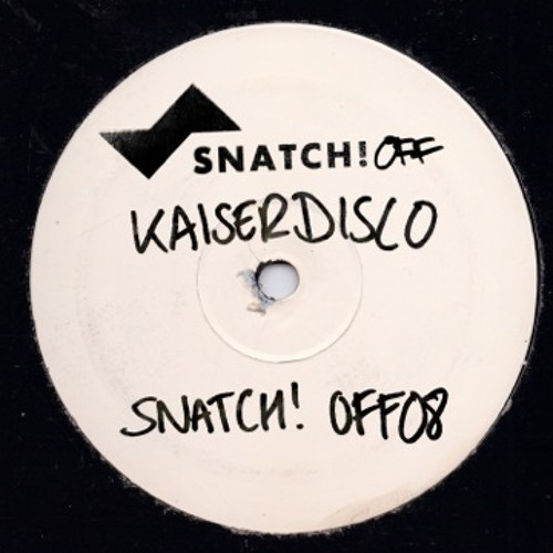 Kaiserdisco - Forget About Me (Original Mix) - Snatch! OFF