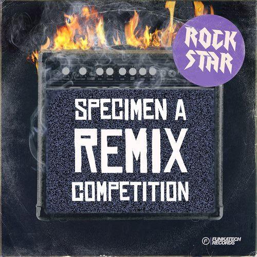 Specimen A - 'Rock Star' Remix Competition