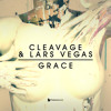 Cleavage & Lars Vegas - Grace - OUT NOW
