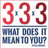 3x3x3 - What Does It Mean to You?