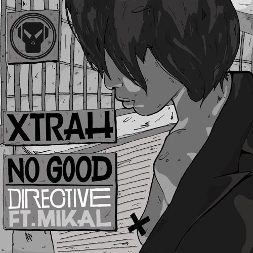 Xtrah - No Good