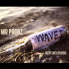 Mr.Probz - Waves(Agent Greg Rework) FREE DOWNLOAD